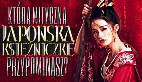 Którą mityczną japońską księżniczkę przypominasz?