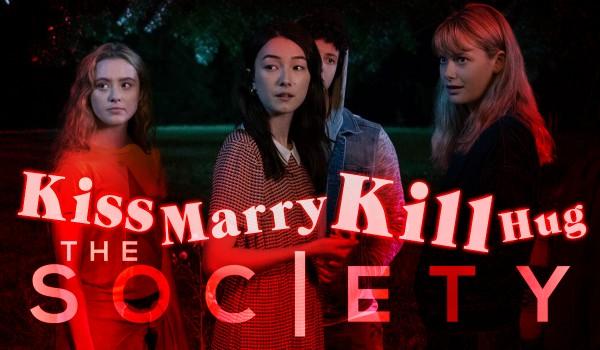 "KISS, MARRY, KILL, HUG – Bohaterowie serialu ""The Society"""