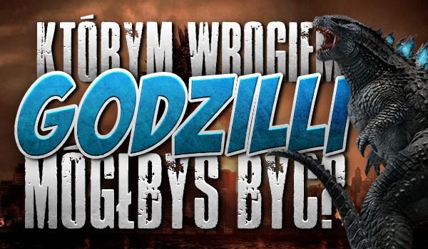 Którym wrogiem Godzilli mógłbyś być?