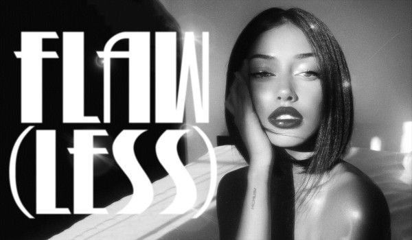 FLAW(LESS) ~ 1
