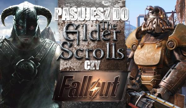 """Pasujesz bardziej do uniwersum """"The Elder Scrolls"""" czy """"Fallout""""?"""