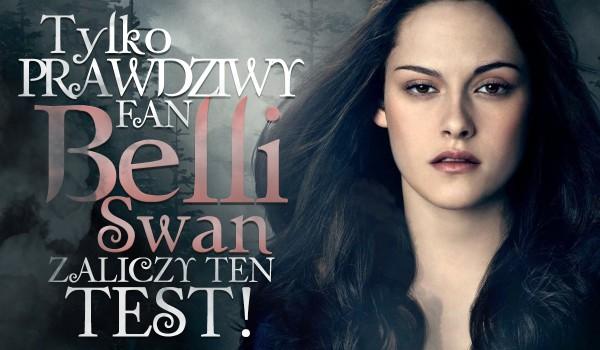 Tylko prawdziwy fan Belli Swan zaliczy ten test!