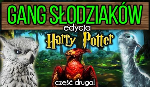 """Gang Słodziaków – wersja dla fanów """"Harry'ego Pottera"""" – DRUGA EDYCJA!"""