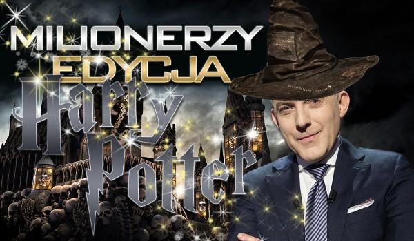 """Milionerzy – edycja """"Harry Potter""""!"""