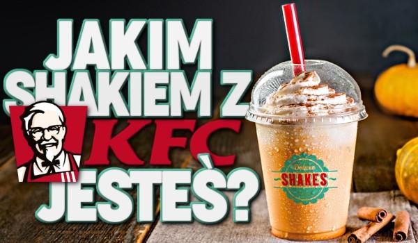 """Jakim shakiem z """"KFC"""" jesteś?"""