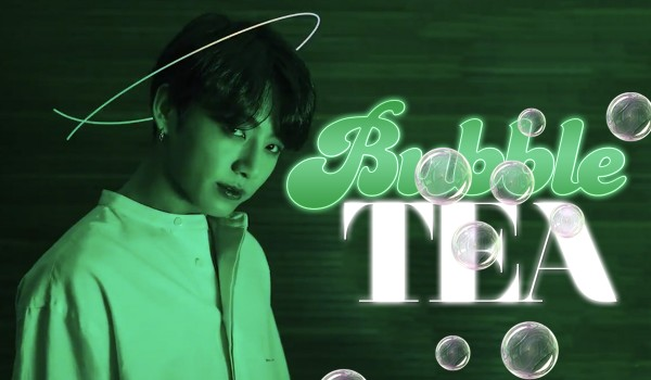 Bubble Tea — #1