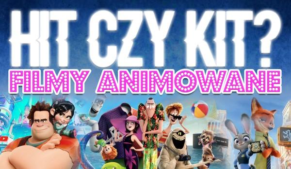 Hit czy kit? – Filmy animowane! #3