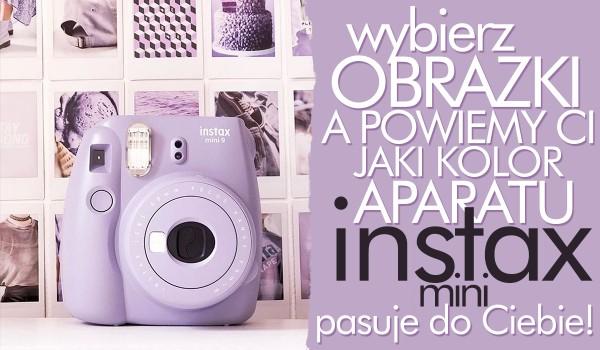 Wybierz obrazki, a my powiemy Ci, jaki kolor aparatu Instax Mini do Ciebie pasuje!