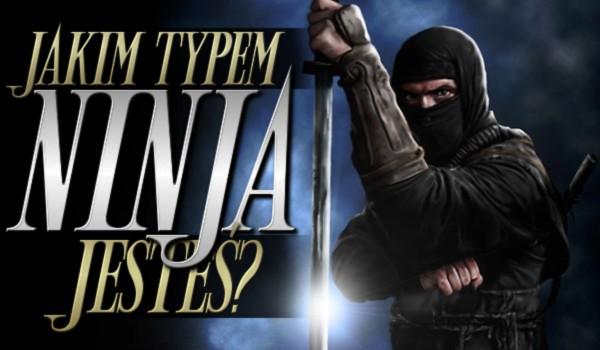 Jakim typem ninja jesteś?