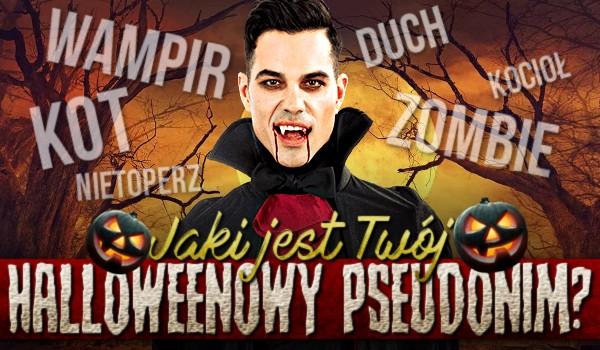 Zdrapka – Twój Halloweenowy pseudonim!