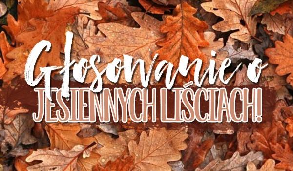 Głosowanie o jesiennych liściach!
