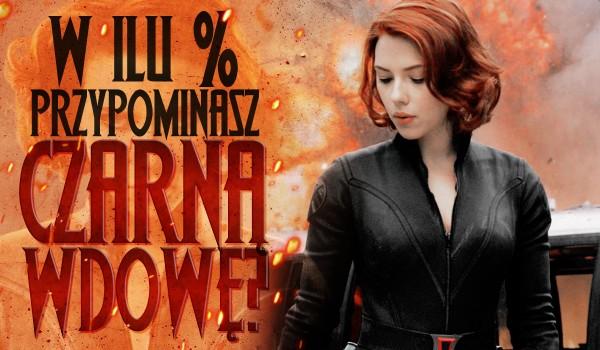 W ilu % przypominasz Czarną Wdowę? Sprawdź!