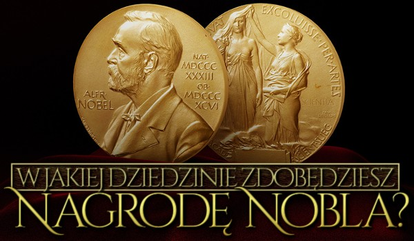 Zdrapka – w jakiej dziedzinie zdobędziesz nagrodę Nobla?