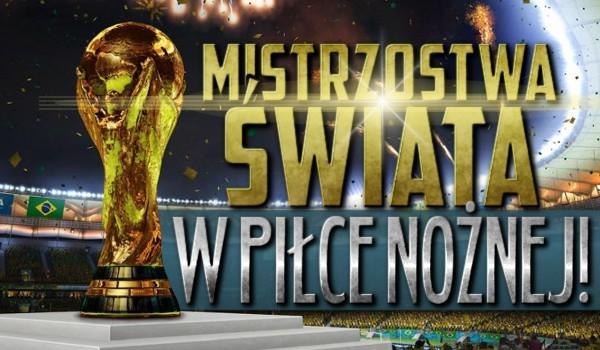 Mistrzostwa Świata w piłce nożnej!