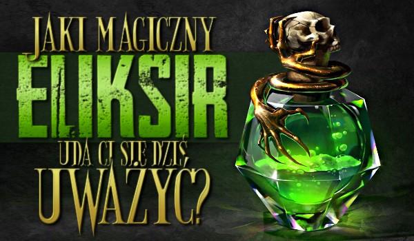 Jaki magiczny eliksir uda Ci się dziś uwarzyć?