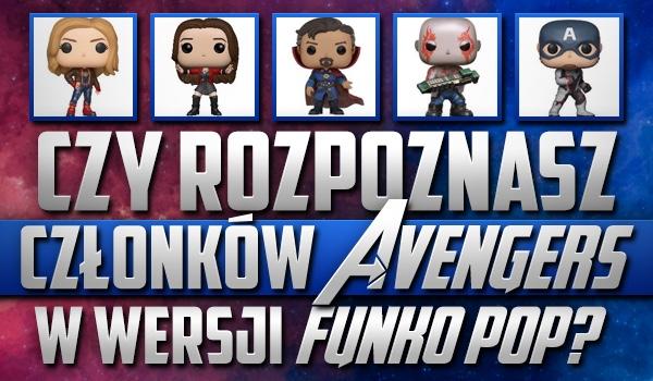 Czy rozpoznasz członków Avengers w wersji Funko Pop?