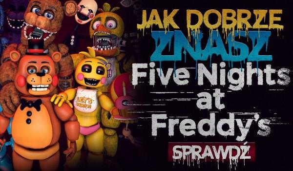 """Test wiedzy o """"Five Nights at Freddy's""""!"""