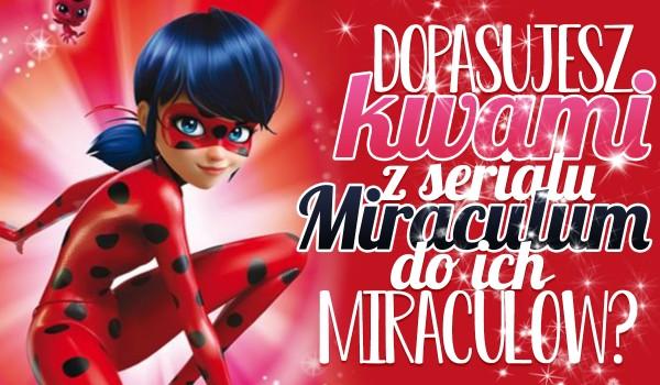 """Czy dopasujesz kwami z serialu """"Miraculum"""" do ich miraculów?"""