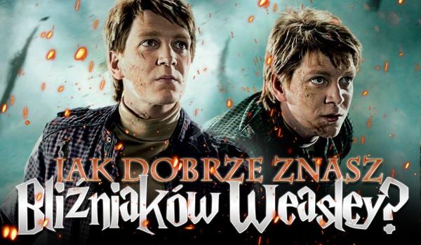 """50 pytań z serii """"Prawda czy fałsz?"""" – bliźniacy Weasley!"""
