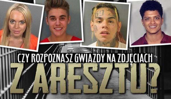Czy rozpoznasz gwiazdy na zdjęciach z aresztu?