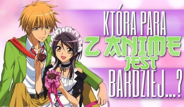 Która para z anime jest bardziej… ?