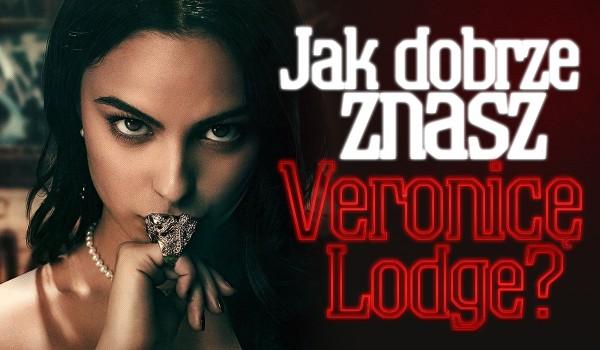 Jak dobrze znasz Veronicę Lodge?