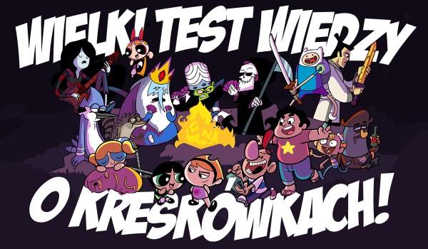 Wielki test o kreskówkach!