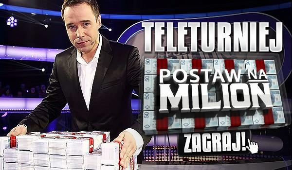 Teleturniej – Postaw na Milion!