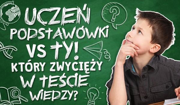 Uczeń podstawówki vs Ty. Który zwycięży w teście wiedzy?