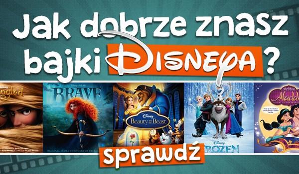 Jak dobrze znasz bajki Disneya?