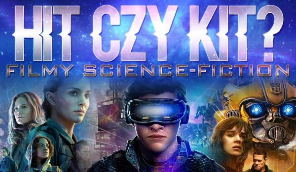 Hit czy kit? – Filmy science fiction! #4 (1/2)