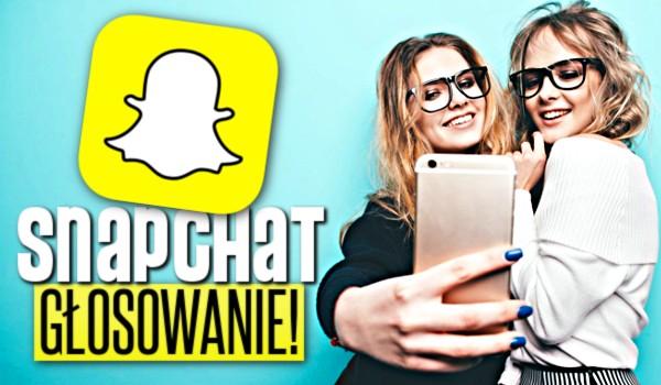 Snapchat – głosowanie!