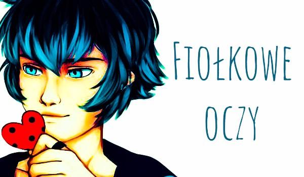 Fiołkowe oczy [Miraculum] #1
