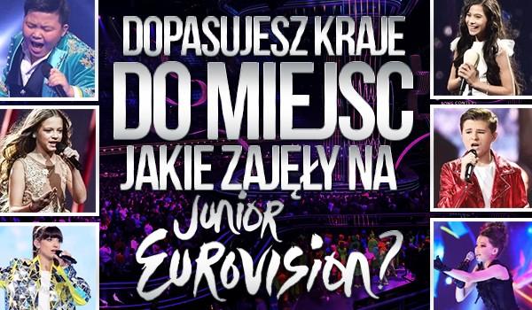 Dopasujesz kraje do miejsc, jakie zajęły na Eurowizji Junior?