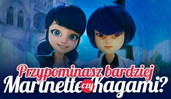 Przypominasz Marinette czy Kagami?