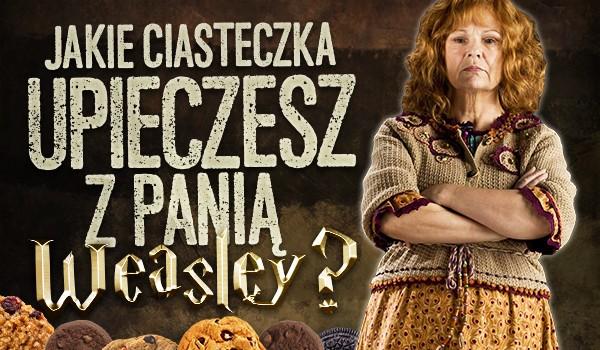 Jakie ciasteczka upieczesz z panią Weasley?