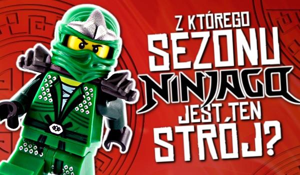 """Z którego sezonu """"LEGO Ninjago"""" jest ten strój?"""