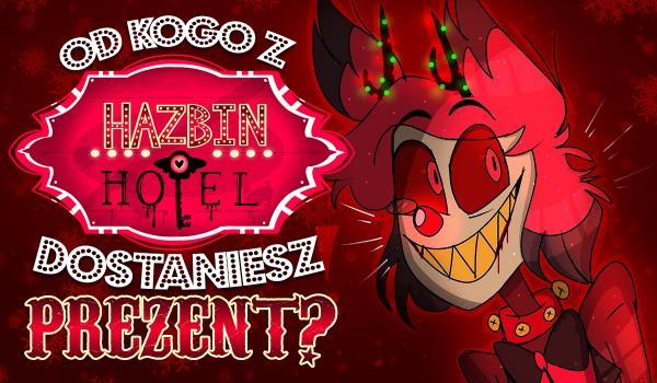 Od kogo dostaniesz prezent w Boże Narodzenie? – Hazbin hotel