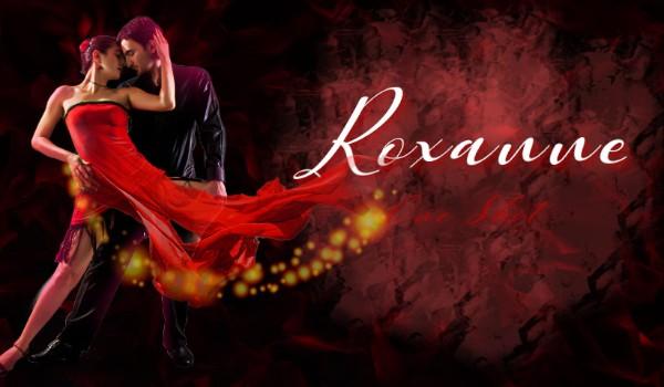 Roxanne ~One Shot~
