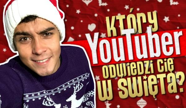 Jaki YouTuber odwiedzi Cię w święta?