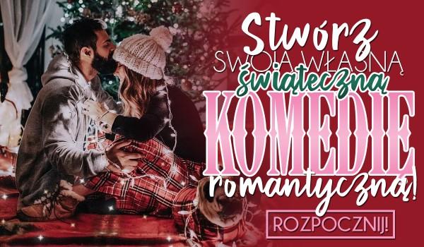 Stwórz świąteczną komedię romantyczną! – Zdrapka
