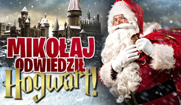 Mikołaj odwiedził Hogwart!