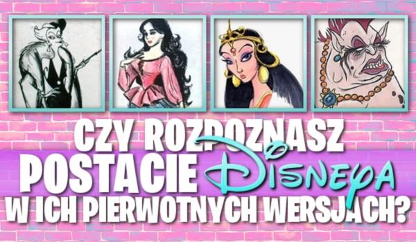 """Rozpoznasz postacie """"Disneya"""" w ich pierwotnych wersjach?"""