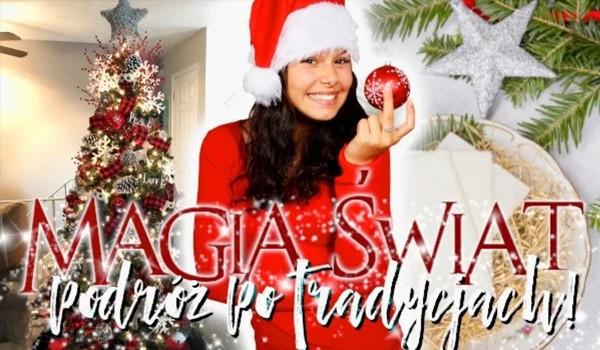 Magia świąt – podróż po tradycjach!