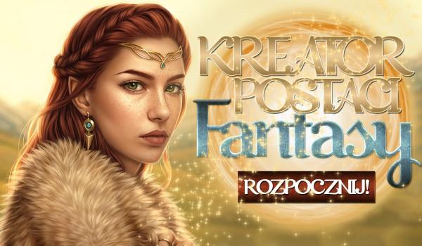 Kreator postaci fantasy!