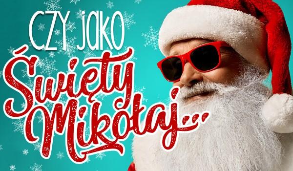 """""""Czy jako Święty Mikołaj… ?"""" – Głosowanie!"""