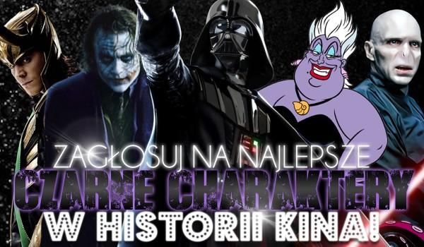 Zagłosuj na najlepsze czarne charaktery w historii kina!