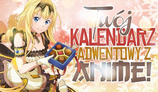 Twój kalendarz adwentowy z Anime! (2/3)