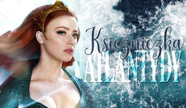 Księżniczka Atlantydy