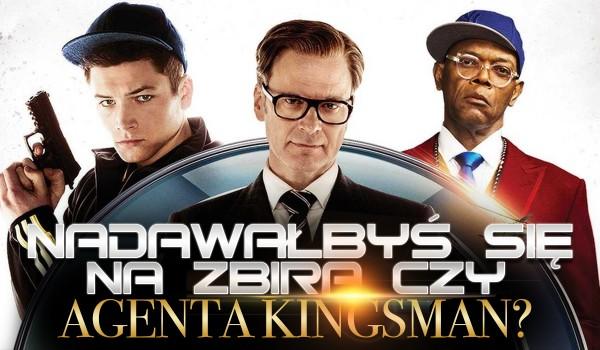 Nadawałbyś się na zbira czy agenta Kingsmen?